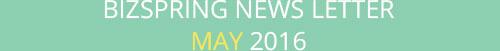 BIZSPRING NEWS LETTER MAY 2016