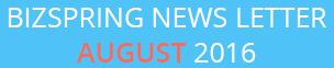 BIZSPRING NEWS LETTER AUGUST 2016