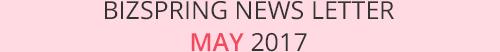 BIZSPRING NEWS LETTER MAY 2017